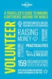 Reisgids Volunteer - A Traveller's Guide to Making a Difference Around the World | Lonely Planet